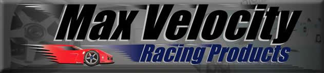 Max Velocity Racing Products RC